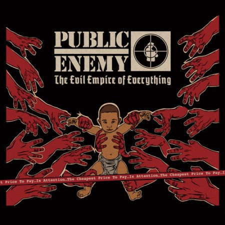 Public_Enemy-The_Evil_Empire_of_Everything